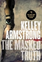 Armstrong, Kelley | The Masked Truth | Signed First Edition Book