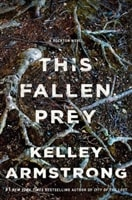 This Fallen Prey | Armstrong, Kelley | Signed First Edition Book