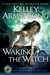 Waking the Witch | Armstrong, Kelley | Signed First Edition Book
