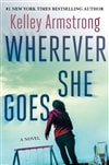 Armstrong, Kelley | Wherever She Goes | Signed First Edition Copy