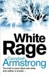 White Rage | Armstrong, Campbell | Signed 1st Edition UK Trade Paper Book
