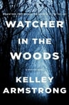 Watcher in the Woods by Kelley Armstrong | Signed First Edition Book
