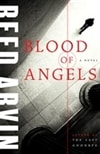 Blood of Angels | Arvin, Reed | Signed First Edition Book