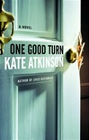Atkinson, Kate - One Good Turn (Signed First Edition)
