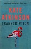 Transcription by Kate Atkinson | Signed First UK Edition Book