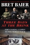 Baier, Bret | Three Days at the Brink | Signed First Edition Copy