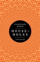 House of Holes: A Book of Raunch | Baker, Nicholson | Book
