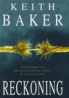 Reckoning | Baker, Keith | First Edition UK Book