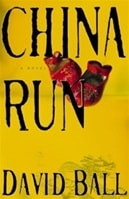 China Run | Ball, David | First Edition Book