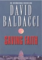 Saving Faith | Baldacci, David | Signed First Edition UK Book