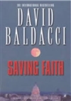 Baldacci, David | Saving Faith | Signed First Edition UK Book