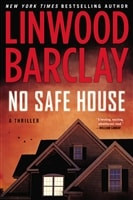 No Safe House | Barclay, Linwood | Signed First Edition Book