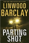Parting Shot | Barclay, Linwood | Signed First Edition Book
