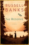 Reserve, The | Banks, Russell | Signed First Edition Book