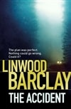 Accident, The | Barclay, Linwood | Signed First Edition UK Book