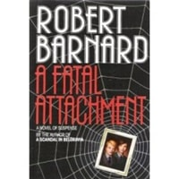 Fatal Attachment, A | Barnard, Robert | First Edition Book