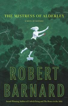 The Mistress of Alderley by Robert Barnard