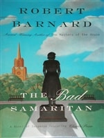 Bad Samaritan, The | Barnard, Robert | Signed First Edition Book