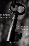 Bearing Secrets | Barre, Richard | Signed First Edition Book