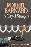 City of Strangers, A | Barnard, Robert | First Edition Book