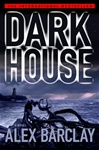 Darkhouse | Barclay, Alex | First Edition Book