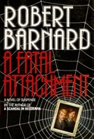 Fatal Attachment, A | Barnard, Robert | Signed First Edition Book