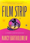 Film Strip | Bartholomew, Nancy | First Edition Book