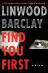 Barclay, Linwood | Find You First | Signed First Edition Book