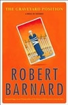 Graveyard Position, The | Barnard, Robert | Signed First Edition Book