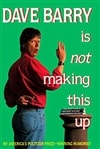 Dave Barry Is Not Making This Up | Barry, Dave | Signed First Edition Book