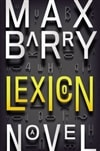 Barry, Max - Lexicon (Signed, 1st)