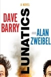 Barry, Dave & Zweibel, Alan | Lunatics | Double Signed First Edition Book