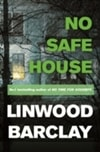No Safe House | Barclay, Linwood | Signed First Edition UK Book