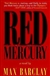 Red Mercury | Barclay, Max | First Edition Book