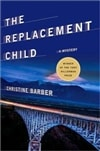 Replacement Child, The | Barber, Christine | Signed First Edition Book