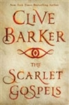 Scarlet Gospels, The | Barker, Clive | Signed First Edition Book