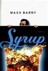 Barry, Max - Syrup (Signed First Edition)