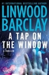 Tap on the Window, A | Barclay, Linwood | Signed First Edition Book