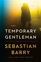 Temporary Gentleman, The | Barry, Sebastian | Signed First Edition Book