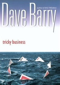 Barry, Dave - Tricky Business (Signed First Edition)