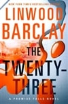 Barclay, Linwood | Twenty-Three, The | Signed First Edition Book