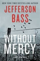 Bass, Jefferson | Without Mercy | Double Signed First Edition Book