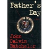 Father's Day | Batchelor, John Calvin | First Edition Book