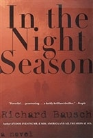 In the Night Season | Bausch, Richard | Signed First Edition Book