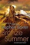 Baxter, Stephen - Bronze Summer (Signed First Edition)