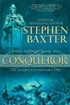 Baxter, Stephen - Conqueror (Signed First Edition)