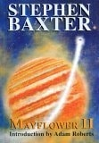Mayflower II by Stephen Baxter (Signed Limited, UK)