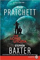 Long Utopia, The | Baxter, Stephen & Pratchett, Terry | Signed First Edition Trade Paper Book