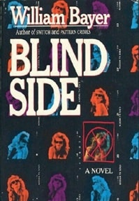Blind Side | Bayer, William | Signed First Edition Book