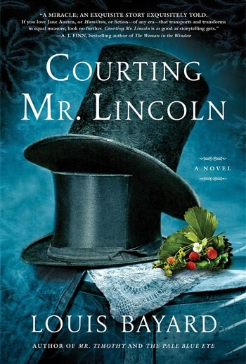 Courting Mr. Lincoln by Louis Bayard